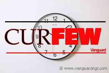 BREAKING: Abia gov, Ikpeazu, imposes curfew in Aba, Umuahia indefinitely - Vanguard