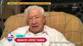 Ignacio López Tarso: segunda vacuna y sin propuesta laboral Imagen Televisión - Imagen Televisión
