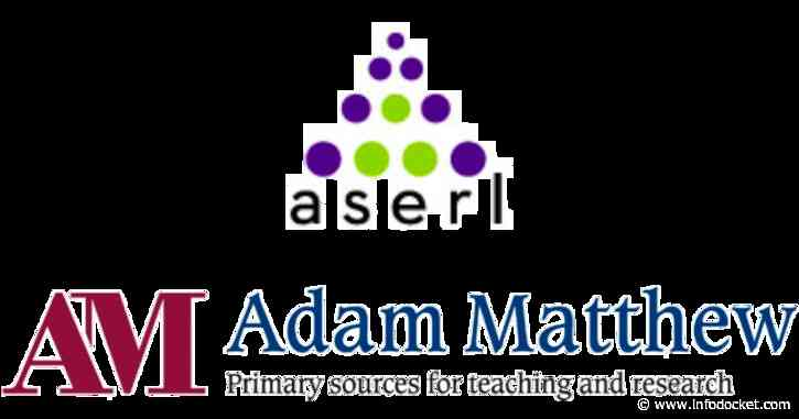 Association of Southeastern Research Libraries (ASERL) Pool Purchasing to Gain Perpetual Access to 77 Adam Matthew Digital Collections