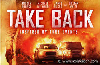 TAKE BACK: Shout! Studios To Unleash Mickey Rourke and Michael Jai White Action Thriller In June! - Icon Vs. Icon