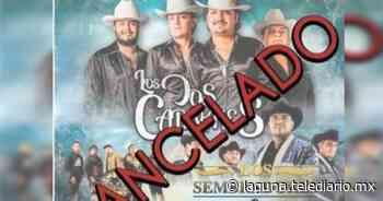 Durango. Cancelan concierto de Los Dos Carnales en Guadalupe Victoria - Telediario Laguna