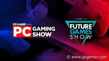 The PC Gaming Show and Future Games Show return on June 13 - PC Gamer