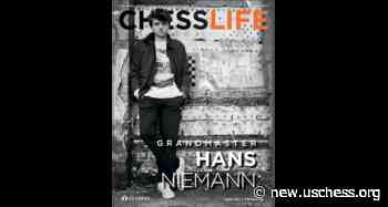 Cover Stories with Chess Life #35: Hans Niemann - uschess.org