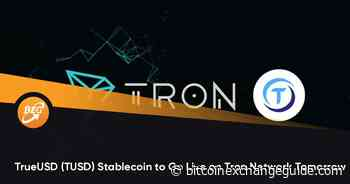 TrueUSD (TUSD) Stablecoin to Go Live on Tron Network Tomorrow - Bitcoin Exchange Guide