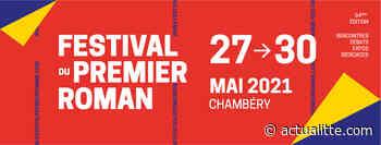 À Chambery, le festival du Premier roman affûte armes et livres 08/04/2021, 15:23 - ActuaLitté