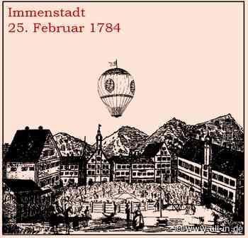 Aus der Verkehrsgeschichte Immenstadts III: Luftfahrt in Immenstadt im Jahre 1784 - Immenstadt i. Allgäu - all-in.de - Das Allgäu Online!