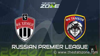 2020-21 Russian Premier League – Khimki vs Tambov Preview & Prediction - The Stats Zone
