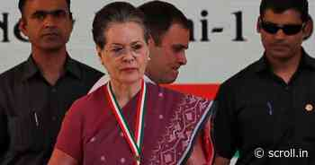 Modi government mismanaged Covid situation, responsible for vaccine shortages: Sonia Gandhi - Scroll.in
