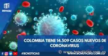 Se reportan 14.509 casos nuevos de Coronavirus en Colombia - BC NOTICIAS - BC Noticias