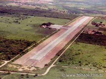Aeroporto de Araripina será requalificado para voos comerciais - Folha de Pernambuco