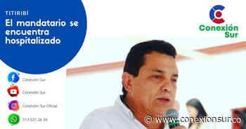 Alcalde de Titiribí fue diagnosticado con coronavirus - ConexionSur