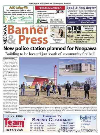 Friday, April 9, 2021 Neepawa Banner & Press - myWestman.ca