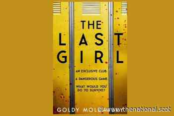Young adult literature review: The Last Girl by Goldy Moldavsky - The National