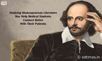 Studying Shakespearean Literature May Help Medical Students Connect Better With Their Patients - ED Times