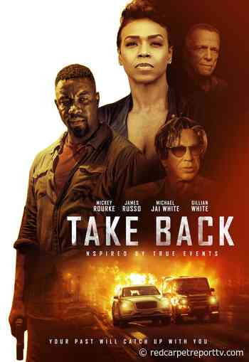 """Save the date for """"Take Back"""" from Shout! Studios with Mickey Rourke, Michael Jai White in this action packed thriller #TakeBack #ShoutStudios #Trailer - redcarpetreporttv.com"""