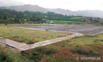 Huancabamba: Utilizarán aeródromo para local de votación - Diario El Tiempo | Piura | Noticias
