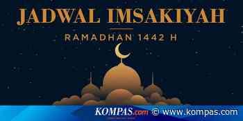 Jadwal Imsak Kota Medan Selama Ramadhan 2021 - Kompas.com - KOMPAS.com