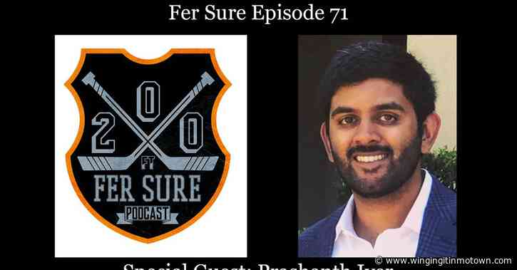 Listen to Fer Sure: Episode 71 with Special Guest Prashanth Iyer