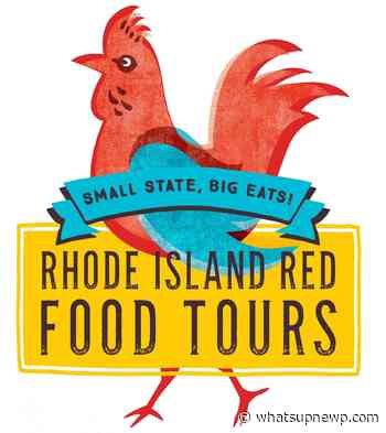 Rhode Island Red Food Tours return for the 2021 Season - What'sUpNewp