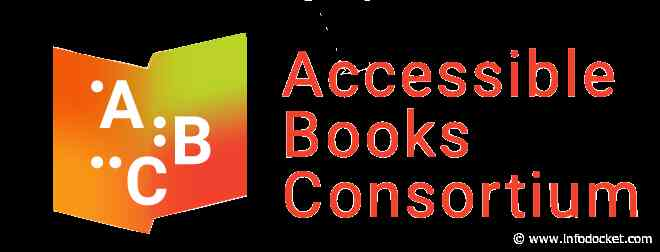 New Accessible Books Consortium (ABC) Application Gets Accessible Books Directly to People Who are Print-Disabled