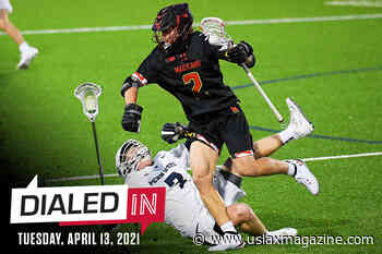 Dialed In: Your Lacrosse Fix For Tuesday, April 13 - US Lacrosse Magazine