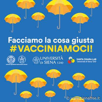 ''Facciamo la cosa giusta. Vacciniamoci'': Università di Siena, Santa Chiara Lab e Aous lanciano campagna di sensibilizzazione - SienaFree.it