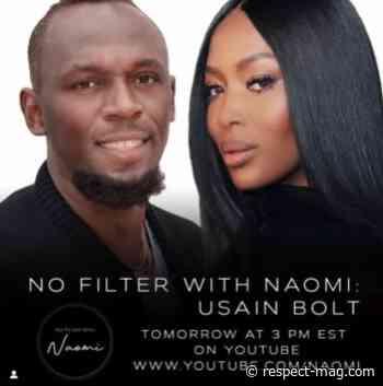 "Naomi Campbell Popular Youtube Series ""No Filter With Naomi"" Featuring Usain Bolt - RESPECT."