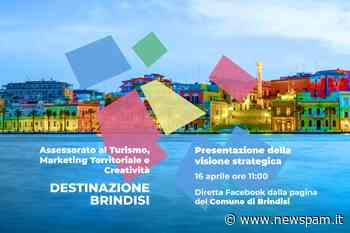 Destinazione Brindisi: evento on line il 16 aprile   new pam.it - Informiamo Brindisi e provincia - newSpam.it
