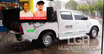 Asesinan dos hombres en zona rural de Maicao para robarle el vehículo - La Guajira Hoy.com