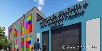 Remodelarán colegio Ricardo Palma con una inversión de S/ 8 millones - La Industria.pe