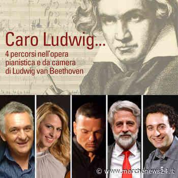 Tolentino, Caro Ludwig…quattro percorsi musicali in streaming - Marche News 24