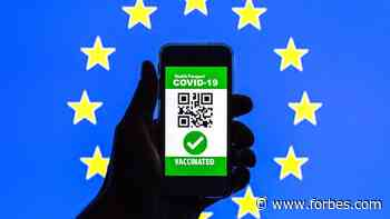 Europe Warms To Summer Vacations—But You Will Need To Pack A Covid Certificate - Forbes