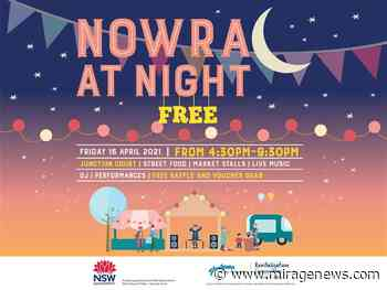 Nowra at Night - Celebrating Community, Food and Music - Mirage News