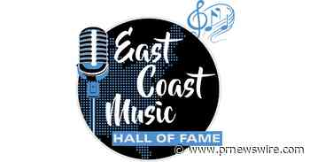 East Coast Music Hall of Fame Shifts Event Dates to June 6th and June 7th, 2022 Amid Tri-State Area Gathering Restrictions - PRNewswire