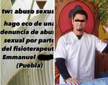 Joven acusa a fisioterapeuta de Angelópolis de abuso sexual - Municipios Puebla