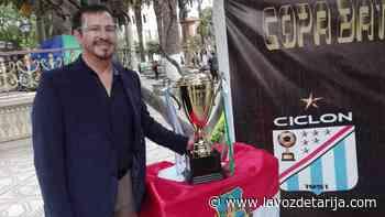 Atlético Ciclón y Unión Central disputarán la Copa Batalla de la Tablada en Tarija - La Voz de Tarija