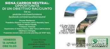 Siena, l'Alleanza territoriale carbon neutral si presenta - Greenreport: economia ecologica e sviluppo sostenibile
