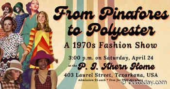 Retro Fashion Show at the PJ Ahern Home | Texarkana Today - TXK Today