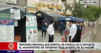Chosica: Periodista denunció que hospital no le devolvió manómetro - América Televisión