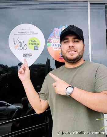 Viaje+Seguro SC: Barra Velha pratica as normas de higiene e segurança sanitária para receber você TURISTA - Jornal Folha do Litoral