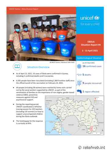 UNICEF Guinea Ebola Situation Report No. 4, 02 - 13 April 2021 - Guinea - ReliefWeb