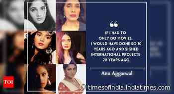 Anu Aggarwal: Never dreamt of being an actor