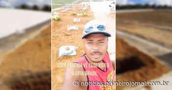 Coveiro de Itamaraju viraliza na internet ao chamar atenção para as mortes por covid-19 no município - - PrimeiroJornal