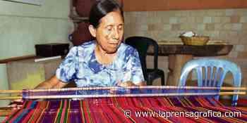 Mantienen tradición del telar en Panchimalco - La Prensa Grafica
