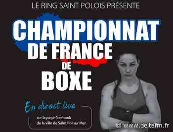 Grand gala de boxe à Saint-Pol-sur-Mer ce samedi - Delta FM