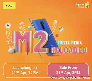 Poco M2 Reloaded set to launch in India on April 21, will be available on Flipkart