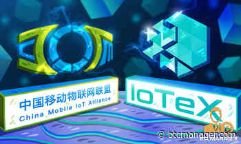 IoTeX (IOTX) Showcases New IoT Solutions, Joins Executive Committee of China Mobile IoT Alliance - BTCMANAGER