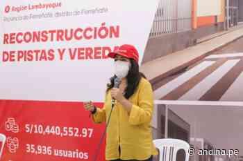 Lambayeque: ARCC inaugura pistas y veredas en Ferreñafe que beneficia a 35 mil ciudadanos - Agencia Andina