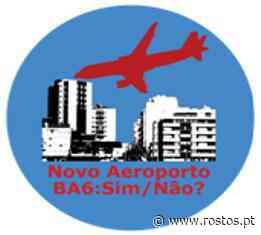 Plataforma Civica Aeroporto BA6 Montijo Nao - Pista 01 19 da BA6 situada a 800 metros da zona I - Rostos On-line - Rostos