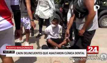 Puerto Maldonado: caen delincuentes tras asaltar clínica dental   Panamericana TV - Panamericana Televisión